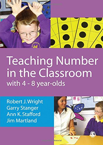 Teaching Number in the Classroom with 4-8 year olds By Robert J Wright