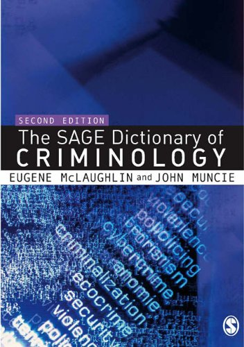 The Sage Dictionary of Criminology by Eugene McLaughlin