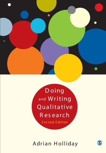 Doing and Writing Qualitative Research, Second Edition By Adrian Holliday