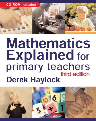 Mathematics Explained for Primary Teachers by Derek Haylock