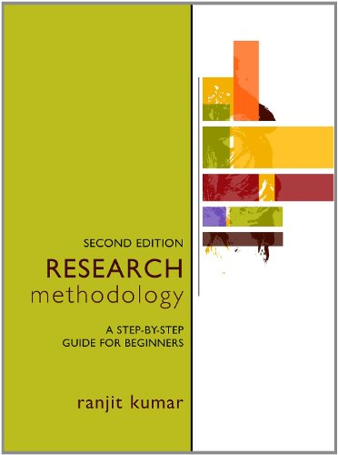 Research Methodology: A Step-by-Step Guide for Beginners By Ranjit Kumar