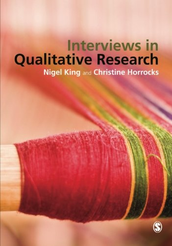 Interviews in Qualitative Research by Nigel King