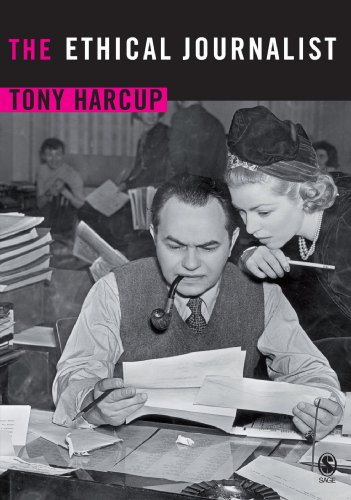 The Ethical Journalist By Tony Harcup
