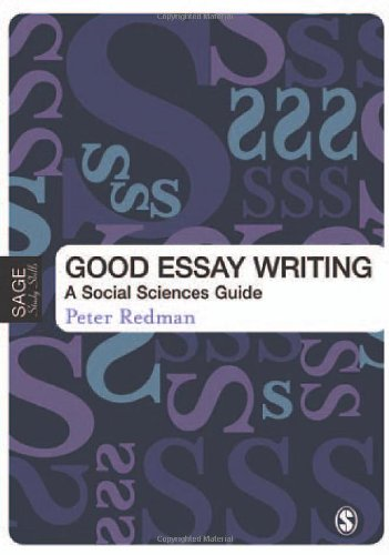 Good Essay Writing: A Social Sciences Guide by Peter Redman