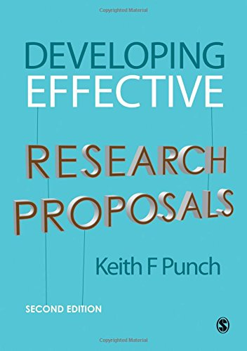 Developing Effective Research Proposals by Keith F. Punch