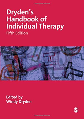 Dryden's Handbook of Individual Therapy, Fifth Edition By Edited by Windy Dryden