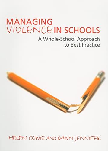 Managing Violence in Schools By Helen Cowie