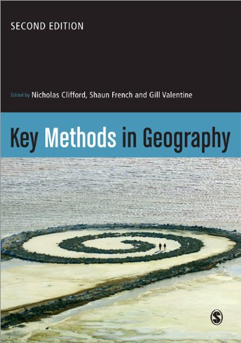 Key Methods in Geography By Edited by Nicholas Clifford