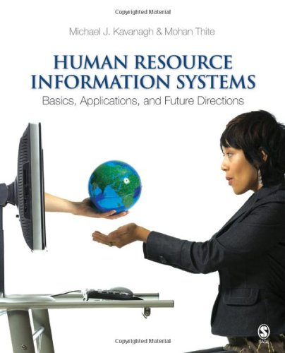 Human Resource Information Systems By Michael J. Kavanagh