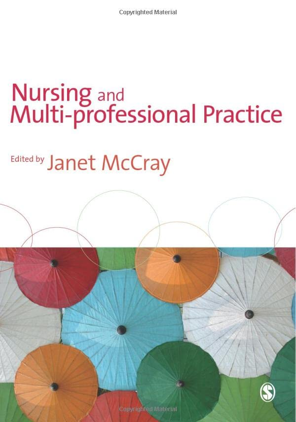 Nursing and Multi-Professional Practice By Janet McCray