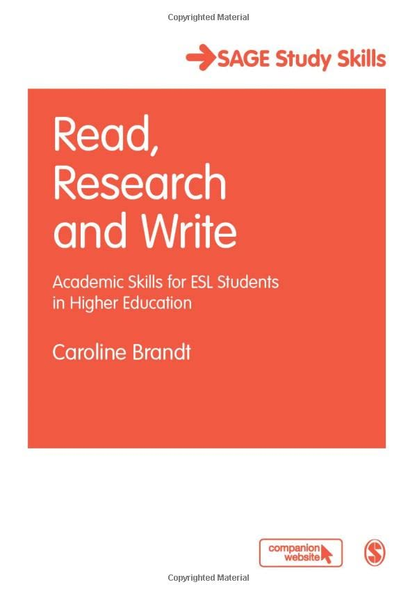 Read, Research and Write: Academic Skills for ESL Students in Higher Education by Caroline Brandt