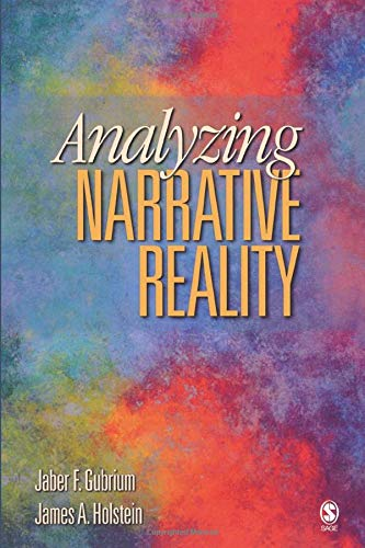 Analyzing Narrative Reality by Jaber F. Gubrium