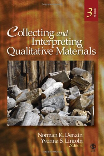 Collecting and Interpreting Qualitative Materials By Edited by Norman K. Denzin