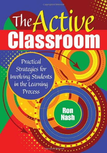The Active Classroom By Ron Nash