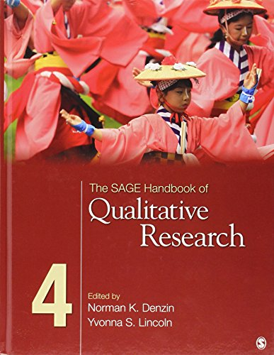 The SAGE Handbook of Qualitative Research (Sage Handbooks) By Edited by Norman K. Denzin