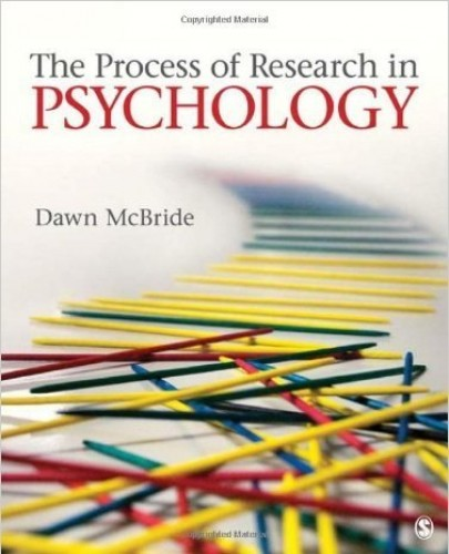The Process of Research in Psychology By Dawn M. Mcbride