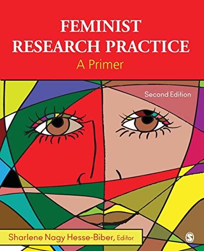 Feminist Research Practice: A Primer by Sharlene Nagy Hesse-Biber