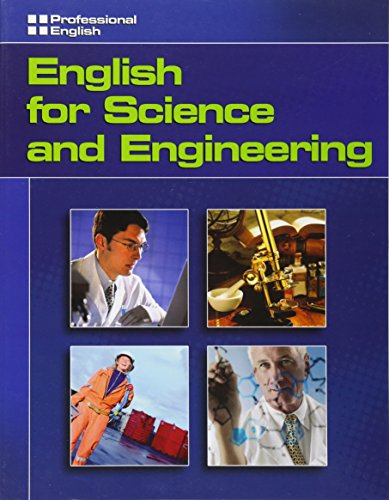 English for Science and Engineering: Professional English By Ivor Williams