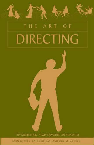 The Art of Directing By John W Kirk