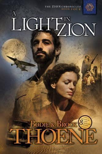 Light In Zion, A By Bodie Thoene