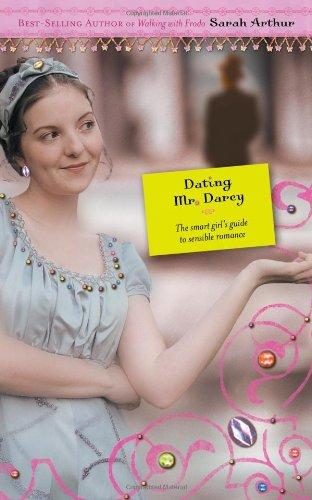 Dating mr. darcy by sarah arthur