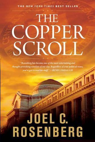Copper Scroll, The By Joel C. Rosenberg