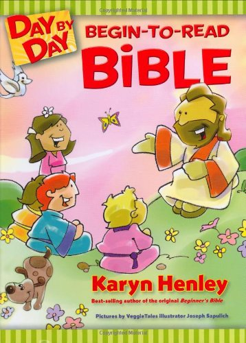 Day By Day Begin-to-Read Bible By Karyn Henley
