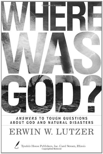 Where Was God By Erwin Lutzer