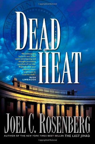 DEAD HEAT HB By Joel C Rosneberg