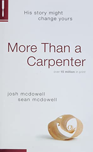 More Than A Carpenter By Josh D. Mcdowell