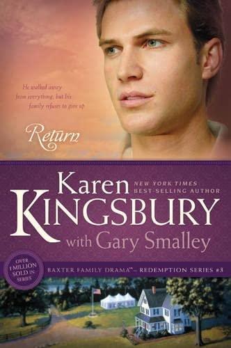 Return Revised Edition (Redemption (Karen Kingsbury)) By Karen Kingsbury