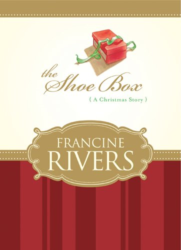 SHOE BOX THE REV ED HB By Francine Rivers