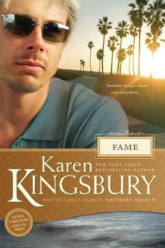 Fame #1 Revised Ed PB (Firstborn (Tyndale Paperback)) By Karen Kingsbury