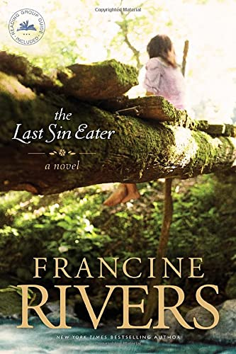 Last Sin Eater, The By Francine Rivers