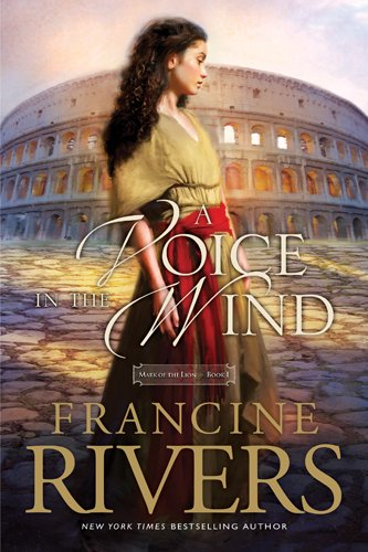 Voice in the Wind A PB (Mark of the Lion) By Francine Rivers