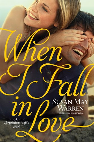 When I Fall In Love By Susan May Warren