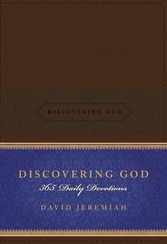 Discovering God By David Jeremiah