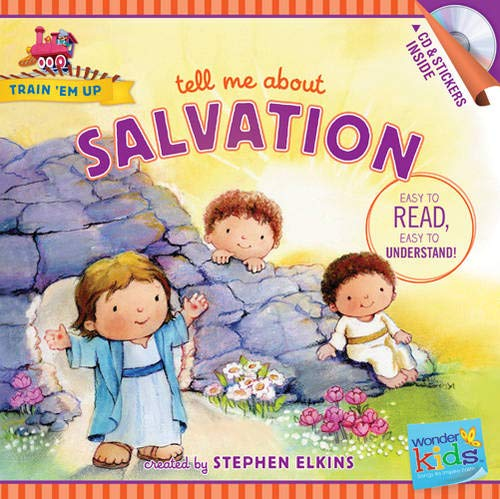 Tell Me About Salvation By Stephen Elkins