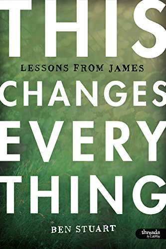 This Changes Everything - Member Book By Ben Stuart