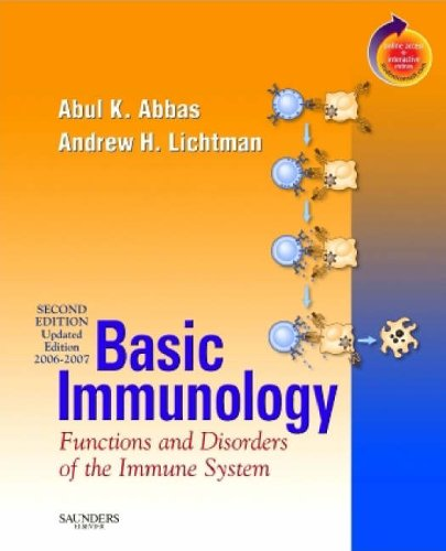 Basic Immunology: Functions and Disorders of the Immune System: 2006-2007 by Abul K. Abbas