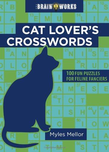 Cat Lover's Crosswords By Myles Mellor