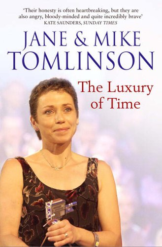 The Luxury of Time By Jane Tomlinson