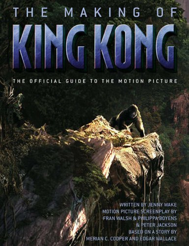 """The Making of """"King Kong"""" by Jenny Wake"""