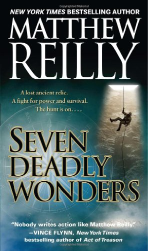 Seven Deadly Wonders (Jack West, Jr.) By Matthew Reilly