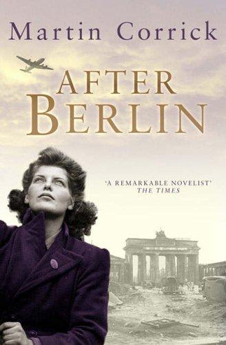 After Berlin By Martin Corrick