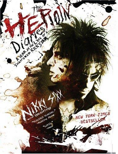 Heroin Diaries By Sixx