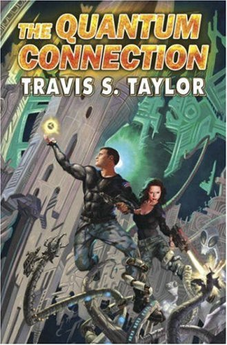 Quantum Connection (Warp Speed) By Travis S. Taylor