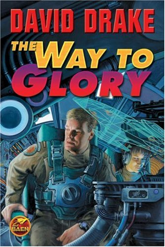 Way To Glory By DAVID DRAKE