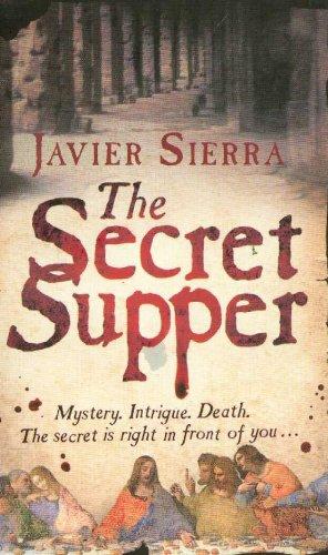 The Secret Supper By Javier Sierra