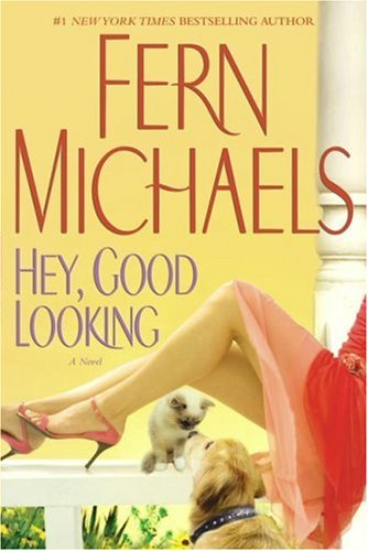 Hey Good Looking By Fern Michaels